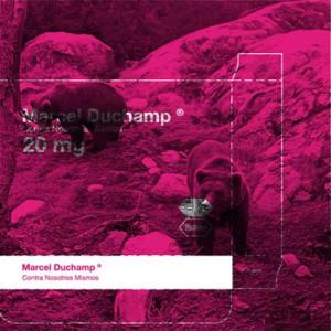 Reseña: Marcel Duchamp «En Contra De Nosotros Mismos»