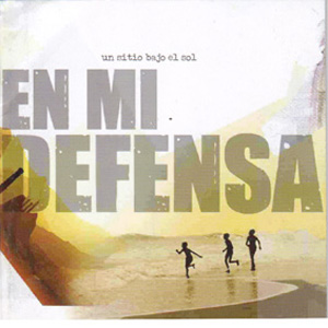 En Mi Defensa » Un Sitio Bajo El Sol» CD (Redencion Records)