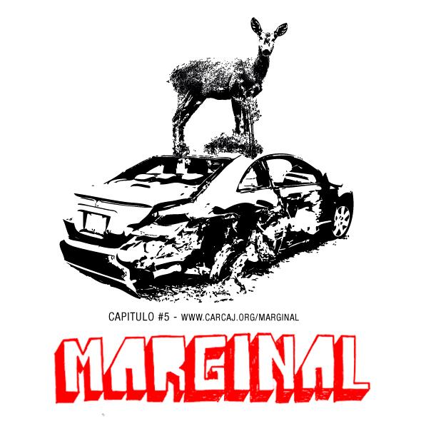Marginal – Capitulo #5