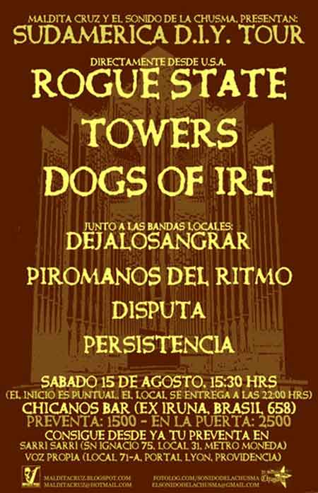 Confirmado ! Rogue State, Towers y Dogs of Ire en Chile