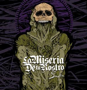 La Miseria De Tu Rostro «Savia» CD